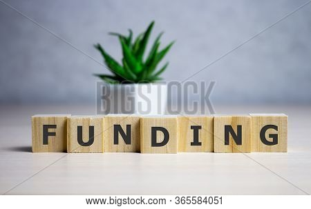 Funding Word Written In Wooden Cube, Business Concept.