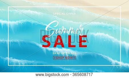 Summer Sale Horizontal Banner. Top View On Foamy Sea Waves. Realistic Aerial View On Foamy Sea Water
