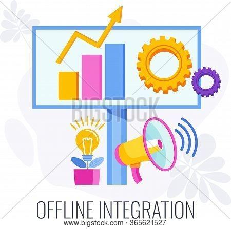 Offline Integration. Integrate Offline And Online Marketing To Grow Business. Combining Marketing Ch