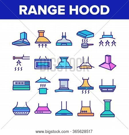 Range Hood Device Collection Icons Set Vector. Cooker Range Hood Kitchen Equipment In Different Styl
