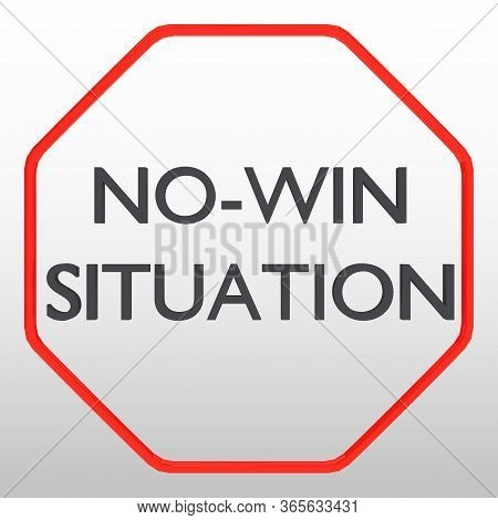 3d Illustration Of No-win Situation Script On Road Sign Silhoulette, Isolated Over Gray Gradient.