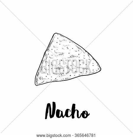 Hand Drawn Sketch Style Single Nacho. Traditional Mexican Food. Corn Chips. Retro Styel. Element For