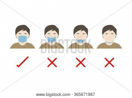 Concepts Of How To Wear Protective Mask And Correctly. Illustration Of Man Wearing Protective Hygein