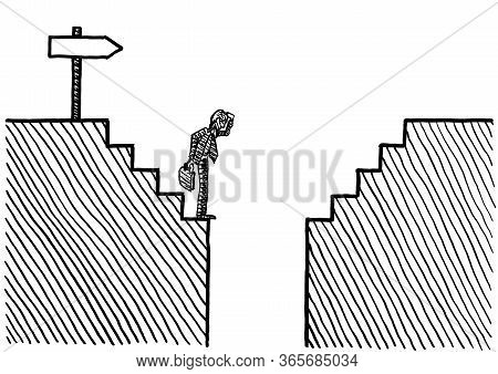 Freehand Drawing Of Business Man Standing At The Verge Of An Abyss After Some Steps, While Following