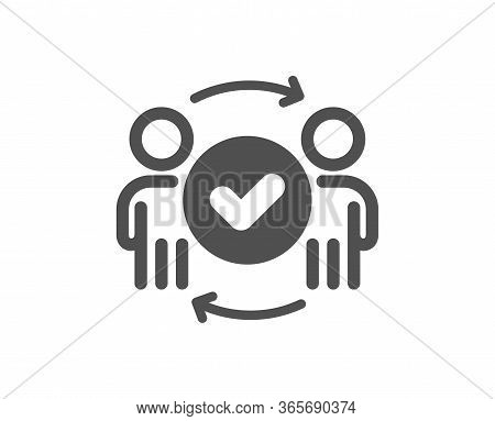 Approved Teamwork Icon. Accepted Team Sign. Human Resources Symbol. Classic Flat Style. Quality Desi