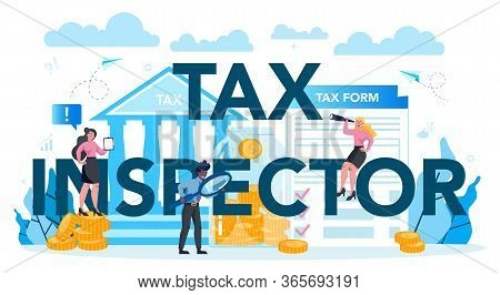 Tax Inspector Typographic Header Concept. Idea Of Accounting