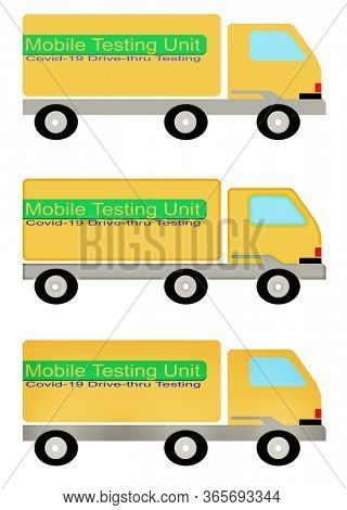 Illustration Covid-19 Moble Testing Unit Truck in three styles.