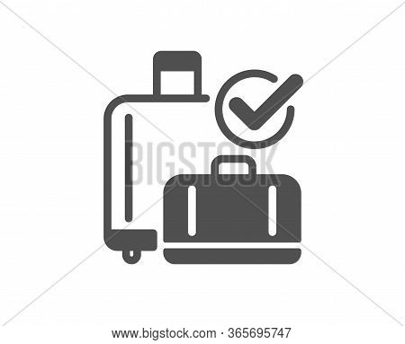 Airport Baggage Reclaim Icon. Airplane Check In Luggage Sign. Flight Checked Bag Symbol. Classic Fla