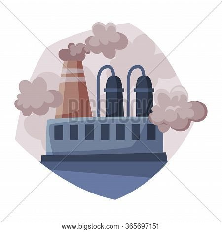 Pollutive Industry Plant, Ecological Problem, Environmental Pollution Vector Illustration