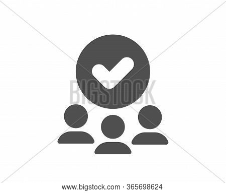 Approved Group Icon. Accepted Team Sign. Human Resources Symbol. Classic Flat Style. Quality Design