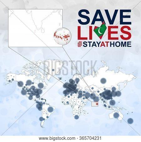 World Map With Cases Of Coronavirus Focus On Maldives, Covid-19 Disease In Maldives. Slogan Save Liv