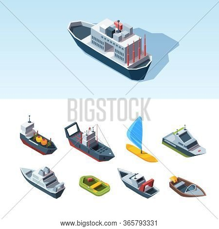 Transport Sea Isometric Set. Cargo Tanker With Containers Research Vessel Rescue Boat Pleasure High-