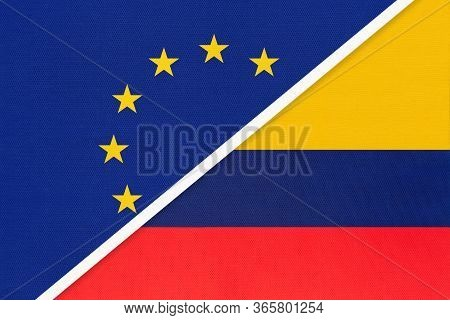 European Union Or Eu Vs Republic Of Colombia National Flag From Textile. Symbol Of The Council Of Eu