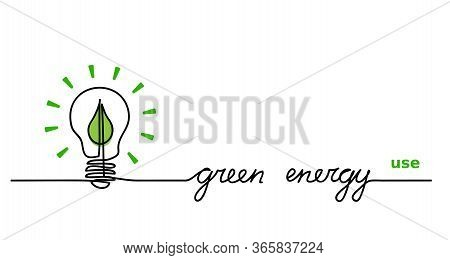Use Green Energy. Lamp, Lightbulb And Green Leaf. One Continuous Line Drawing Web Banner, Background