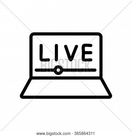 Watching Online Video Icon Vector. Watching Online Video Sign. Isolated Contour Symbol Illustration