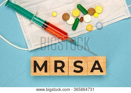 Wodden Cubes With Words Mrsa Methicillin-resistant Staphylococcus Aureus. Medical Concept