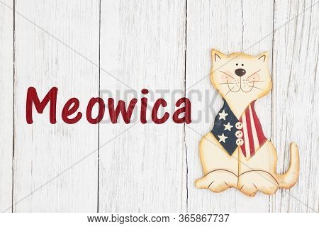 Meowica Text With American Patriotic Cat On Weathered Whitewash Textured Wood