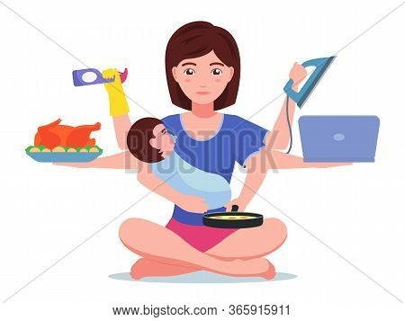 Busy Mom. Multitasking Super Woman Housewife Sitting In Lotus Position. Vector Illustration Cartoon