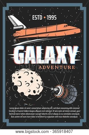Galaxy Exploration And Outer Space Adventure Retro Poster, Vintage Vector Spaceship Shuttle, Satelli