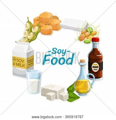 Soy Products And Soybean Food. Vector Vegetarian Soy Sauce, Tofu Cheese And Tempeh, Soybean Milk And