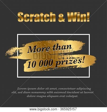 Lottery Ticket. Golden Scratch Brush In Frame. Realistic Card Game Design. Quantity Prizes Advertisi