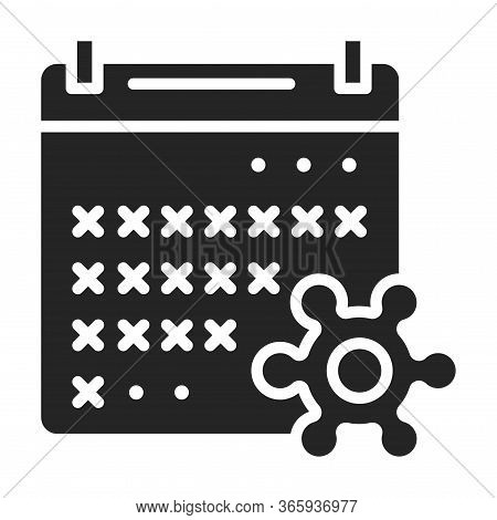 Quarantine Black Glyph Icon. Self- Isolation, Period. Calendar With Crossed Period And Virus. Pictog