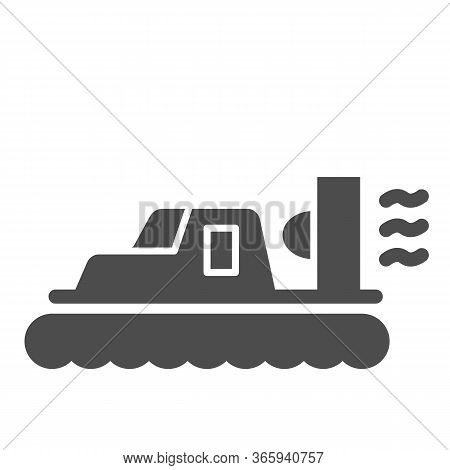 Hovercraft Solid Icon, Sea Transport Symbol, Marine Transportation Vector Sign On White Background,