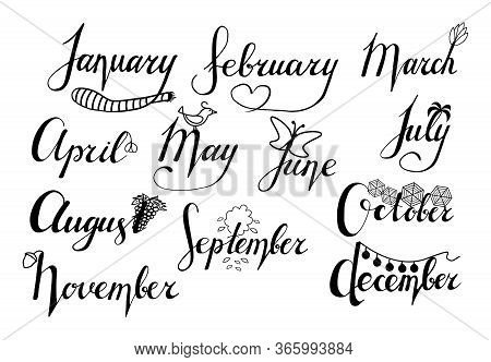 Lettering: 12 Months Of The Year Of Association: January, February, March, April, May, June, July, A