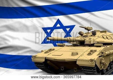 Heavy Tank With Fictional Design On Israel Flag Background - Modern Tank Army Forces Concept, Milita