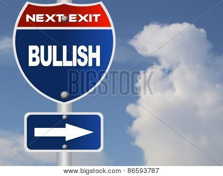 Bullish road sign