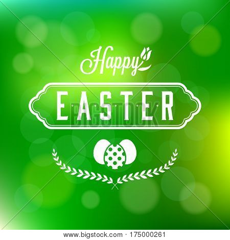 Happy easter calligraphic headline and eggs, wreath on green bokeh background