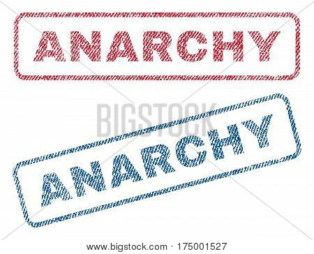 Anarchy text textile seal stamp watermarks. Blue, red fabric vectorized texture. Vector tag inside rounded rectangular banner. Rubber sticker with fiber textile structure.