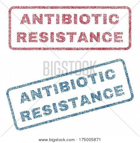 Antibiotic Resistance text textile seal stamp watermarks. Blue, red fabric vectorized texture. Vector caption inside rounded rectangular banner. Rubber emblem with fiber textile structure.