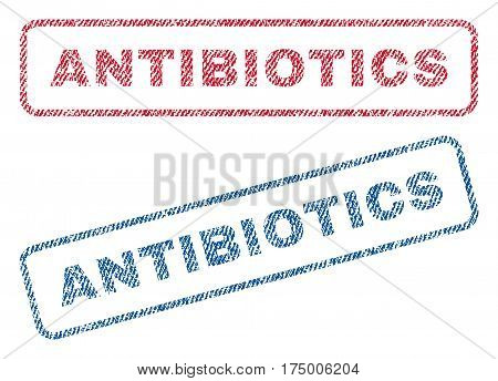 Antibiotics text textile seal stamp watermarks. Blue, red fabric vectorized texture. Vector caption inside rounded rectangular shape. Rubber sticker with fiber textile structure.