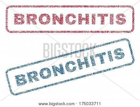 Bronchitis text textile seal stamp watermarks. Blue red fabric vectorized texture. Vector tag inside rounded rectangular banner. Rubber sign with fiber textile structure.