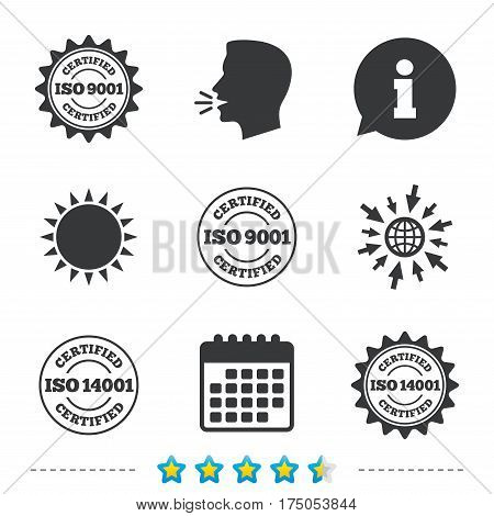 ISO 9001 and 14001 certified icons. Certification star stamps symbols. Quality standard signs. Information, go to web and calendar icons. Sun and loud speak symbol. Vector
