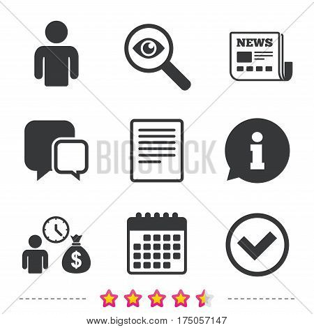 Bank loans icons. Cash money bag symbol. Apply for credit sign. Check or Tick mark. Newspaper, information and calendar icons. Investigate magnifier, chat symbol. Vector