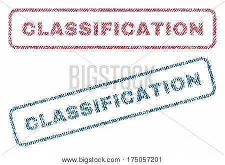 Classification text textile seal stamp watermarks. Blue red fabric vectorized texture. Vector tag inside rounded rectangular shape. Rubber sticker with fiber textile structure.