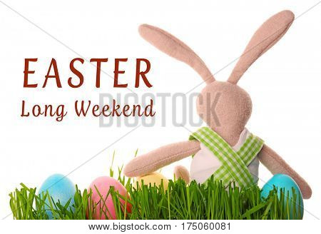 Text EASTER LONG WEEKEND and bunny toy with colorful eggs on white background