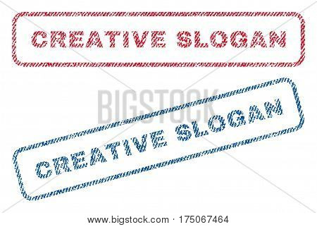 Creative Slogan text textile seal stamp watermarks. Blue red fabric vectorized texture. Vector tag inside rounded rectangular banner. Rubber sign with fiber textile structure.