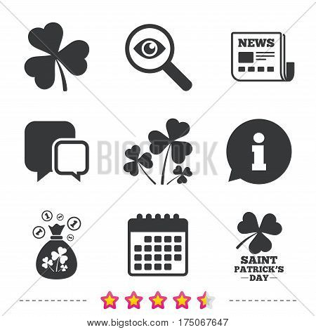 Saint Patrick day icons. Money bag with clover and coins sign. Trefoil shamrock clover. Symbol of good luck. Newspaper, information and calendar icons. Investigate magnifier, chat symbol. Vector