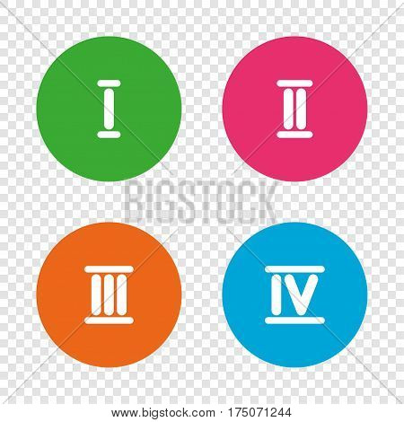 Roman numeral icons. 1, 2, 3 and 4 digit characters. Ancient Rome numeric system. Round buttons on transparent background. Vector