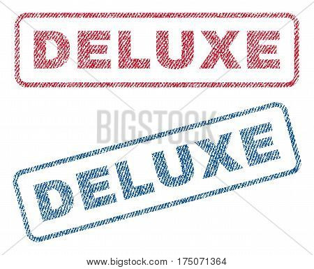 Deluxe text textile seal stamp watermarks. Blue red fabric vectorized texture. Vector tag inside rounded rectangular banner. Rubber sticker with fiber textile structure.