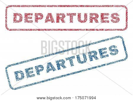 Departures text textile seal stamp watermarks. Blue red fabric vectorized texture. Vector tag inside rounded rectangular shape. Rubber emblem with fiber textile structure.