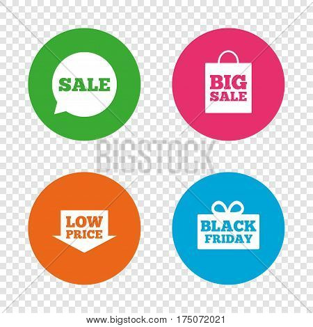 Sale speech bubble icon. Black friday gift box symbol. Big sale shopping bag. Low price arrow sign. Round buttons on transparent background. Vector