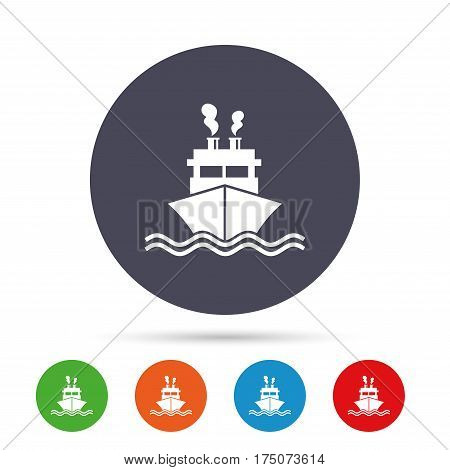 Ship or boat sign icon. Shipping delivery symbol. Smoke from chimneys or pipes. Round colourful buttons with flat icons. Vector