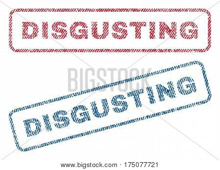 Disgusting text textile seal stamp watermarks. Blue, red fabric vectorized texture. Vector tag inside rounded rectangular banner. Rubber emblem with fiber textile structure.