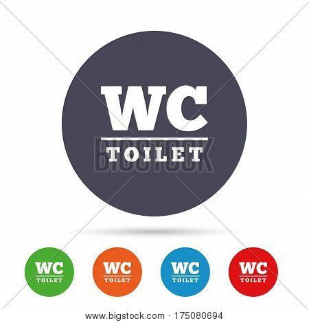 WC Toilet sign icon. Restroom or lavatory symbol. Round colourful buttons with flat icons. Vector
