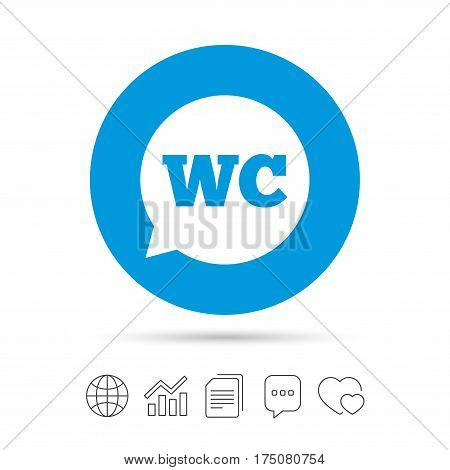 WC Toilet sign icon. Restroom or lavatory speech bubble symbol. Copy files, chat speech bubble and chart web icons. Vector
