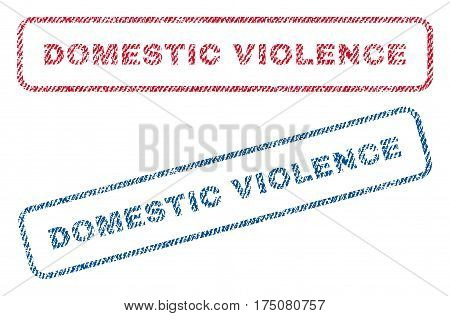 Domestic Violence text textile seal stamp watermarks. Blue, red fabric vectorized texture. Vector caption inside rounded rectangular shape. Rubber sign with fiber textile structure.